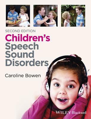 Children's Speech Sound Disorders By Bowen, Caroline (EDT)