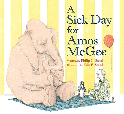 A Sick Day for Amos McGee By Stead, Erin (ILT)/ Stead, Philip Christian
